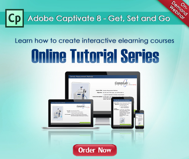 Adobe Captivate 8 - Get, Set and Go - Webinar - Order Now!