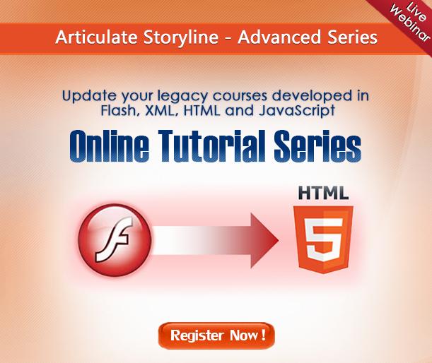 Articulate Storyline - Advanced Series - Webinar - Register Now!