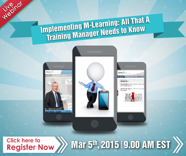 Implementing M-learning: All that a Training Manager Needs to Know - Free Webinar