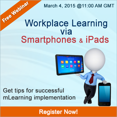 Workplace Learning via Smartphones and iPads - Get Tips for Successful M-learning Implementation - Free Webinar