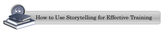 View a presentation on story telling for effective training