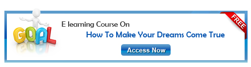View the free elearning course on How to Make Your Dreams Come True!