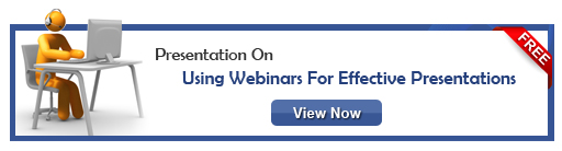 View presentation on Using Webinars for Effective Presentations