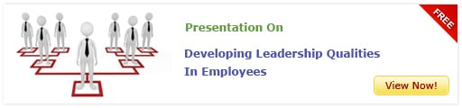 View Presentation On Developing Leadership Qualities in Employees