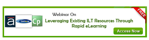 View Webinar On Leveraging Existing ILT Resources through Rapid eLearning - Free Webinar