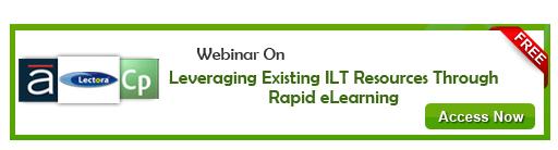 View Webinar On Leveraging Existing ILT Resources through Rapid eLearning - Free Webinar
