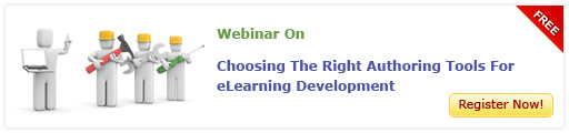 View Webinar On Choosing The Right Authoring Tools For eLearning Development - Free Webinar