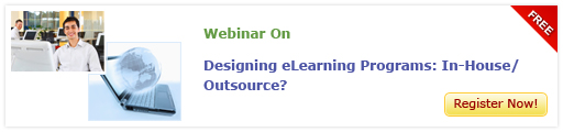 View Webinar on Designing eLearning Programs: In-House Or Outsource? - Free Webinar