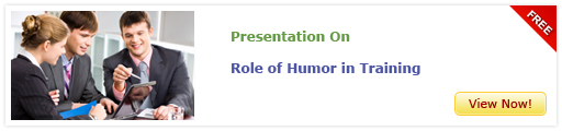 View Presentation On Role of Humor in Training