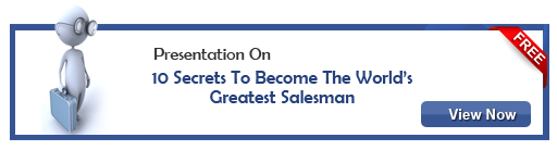 View Presentation On 10 Secrets To Become The World's Greatest Salesman