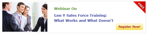 Gen Y Sales Force Training: What Works and What Doesn't