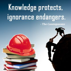 Knowledge protects,ignorence endangers.