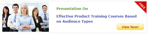 View Presentation On Effective Product Training Courses Based on Audience Types