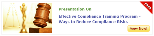 View Presentation on Effective Compliance Training Program - Ways to Reduce Compliance Risks
