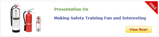 """View the presentation on """"making safety training fun and interesting"""""""