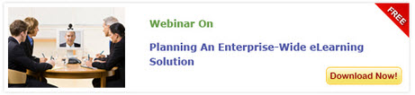 View Webinar on Planning An Enterprise-Wide eLearning Solution - Free Webinar