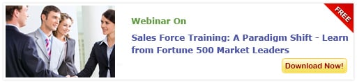 View Webinar on Sales Force Training: A Paradigm Shift - Learn from Fortune 500 Market Leaders