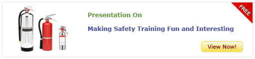 View Presentation on Making Safety Training Fun and Interesting