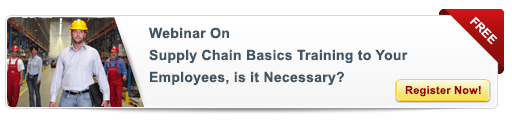 Register for the Webinar on  Supply Chain Basics Training to Your Employees, is it Necessary?
