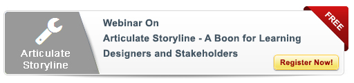 Register for the Webinar on  Articulate Storyline - A Boon for Learning Designers and Stakeholders