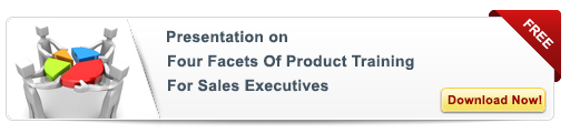 View Presentation on Four Facets of Product Training For Sales Executives