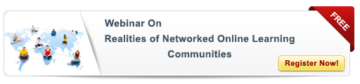View Webinar on Realities of Networked Online Learning Communities in the Corporate World
