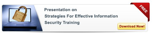 Strategies for Effective Information Security Training – Free Presentation