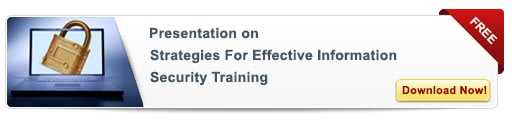 Free Presentation On Strategies for Effective Information Security Training - Free Presentation