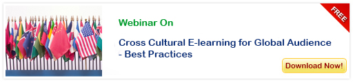 Download Webinar on Cross Cultural E-Learning for Global Audience - Best Practices