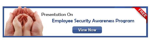 View Presentation On Employee Security Awareness Program!