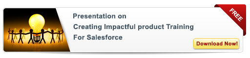 View Presentation On: Creating Product Training with Maximum Impact for Your Sales People
