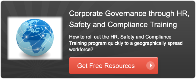 Corporate Governance through HR, Safety and Compliance Training