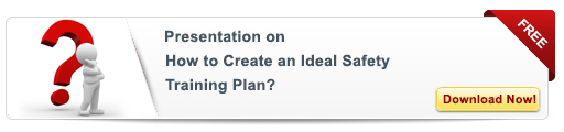 View Presentation On: How to Create an Ideal Safety Training Plan?