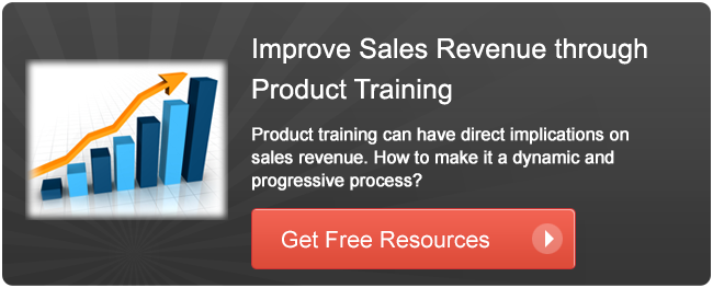View Resources On: Improving Sales Revenues through Product Training