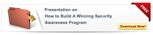 View Presentation on How to Build a Winning Security Awareness Program