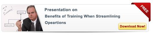 View Presentation on Benefits of Training When  Streamlining Operations-Free Presentation