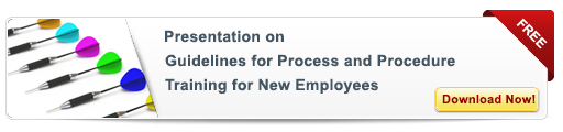 View Presentation on Guidelines for Developing Process and Procedure Training for New Employees