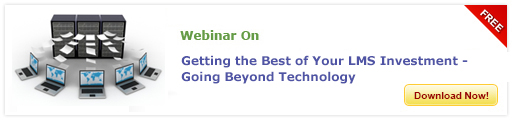 View Webinar on Getting the Best of Your LMS Investment - Going Beyond Technology