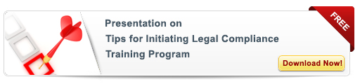 View Presentation on Tips for Initiating Legal Compliance Training Programs