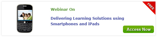 View Webinar on Delivering Learning Solutions using Smartphones and iPads - Free Webinar