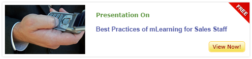 View Presentation on Best mLearning Practices for Sales Staff