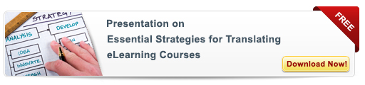 View Presentation on Essential Strategies for Translating eLearning