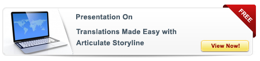 View Presentation on Translations Made Easy with Articulate Storyline