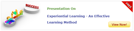 View Presentation on Experiential Learning - An Effective Training Method