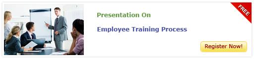 View Presentation on Employee Training Process