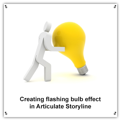 Creating Flashing Bulb Effect in Articulate Storyline