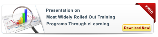 View Presentation on Most Widely Rolled Out Training Programs Through E-learning