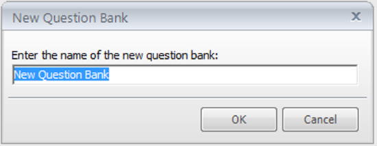 Enter the preferred name for the question bank