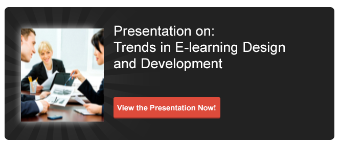 View Presentation On : Trends in E-learning Design and Development