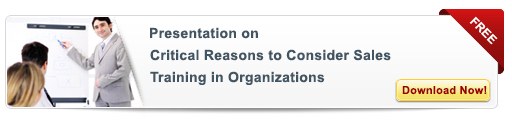View Presentation on Critical Reasons to Consider Sales Training in Organizations